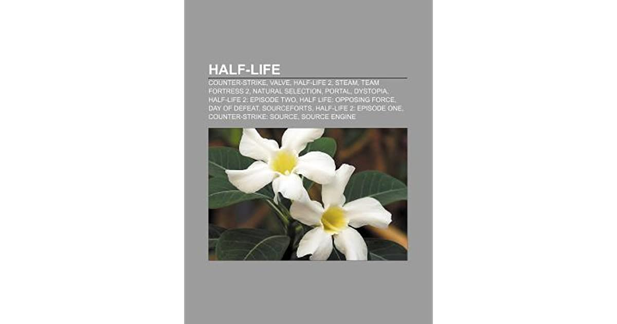 Half-Life by Source Wikipedia
