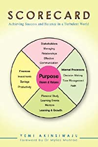 Scorecard: Achieving Success and Balance in a Turbulent World