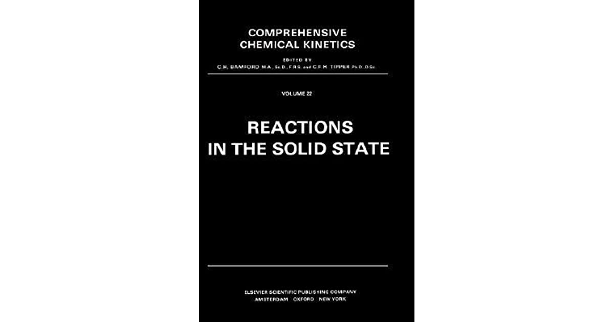 Reactions in the Solid State: 22 (Comprehensive Chemical Kinetics)