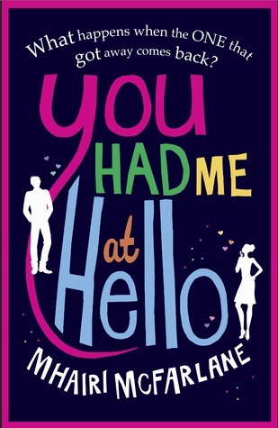 You Had Me At Hello (You Had Me At Hello, #1)
