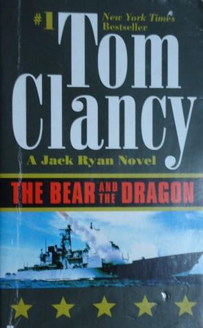 The Bear and the Dragon (John Clark, #3)