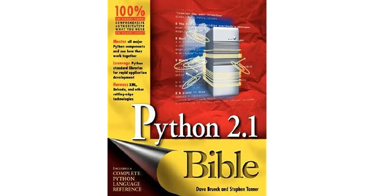 Python 2 1 Bible by Dave Brueck