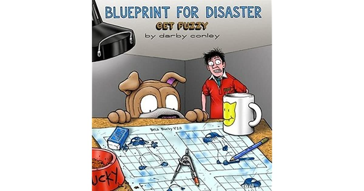 Blueprint for disaster a get fuzzy collection by darby conley malvernweather Image collections