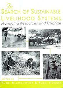 In Search of Sustainable Livelihood Systems: Managing Resources and Change