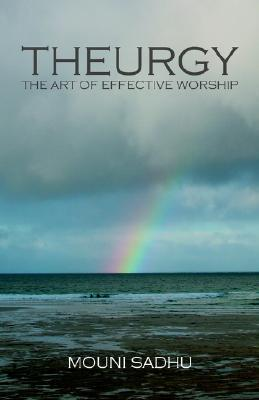 Theurgy - The Art of Effective Worship