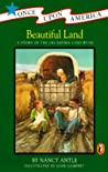 Beautiful Land: A Story of the Oklahoma Land Rush