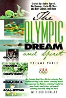 The Olympic Dream and Spirit: Growing Through Commitment, Challenge and Goal-Setting