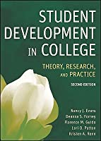 Student Development in College: Theory, Research, and Practice