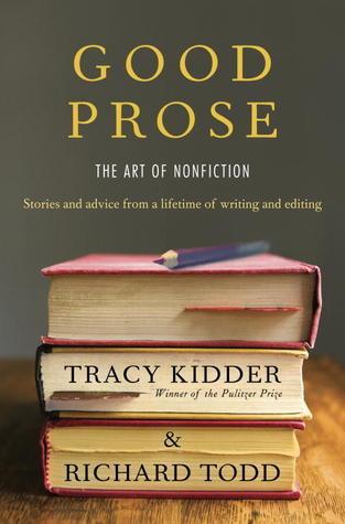 Good Prose The Art of Nonfiction