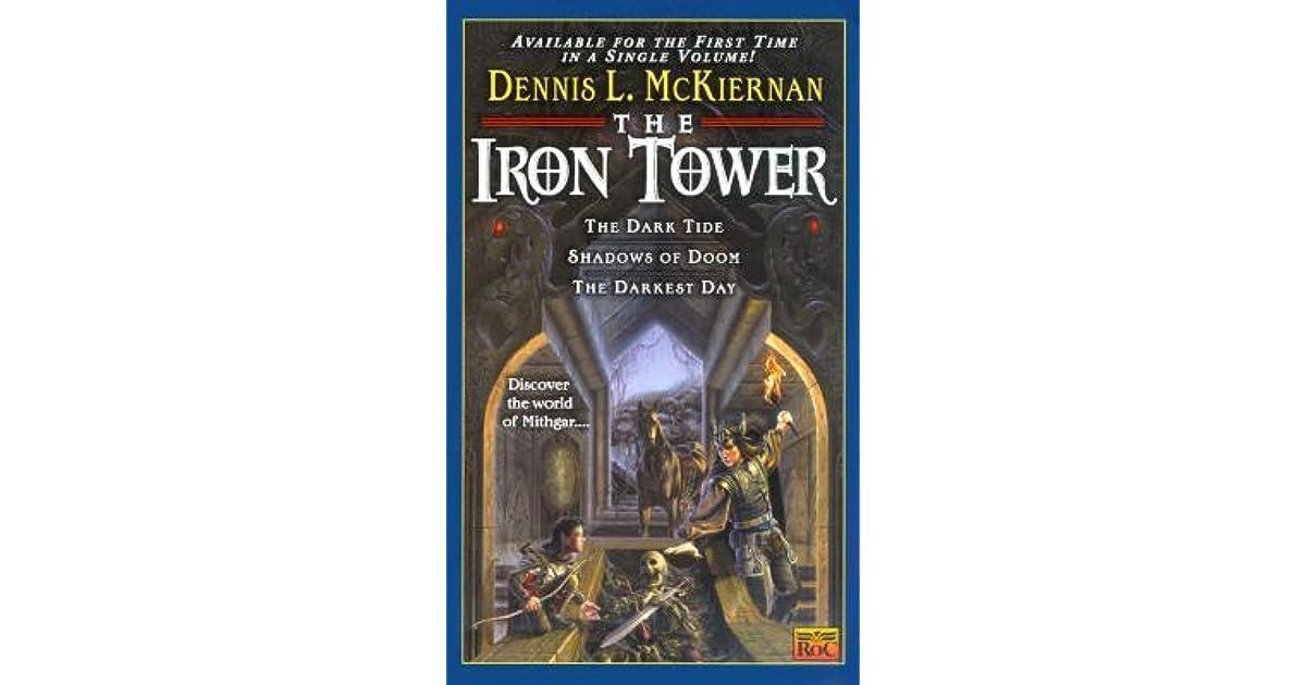 The Iron Tower (Iron Tower, #1-3) by Dennis L  McKiernan