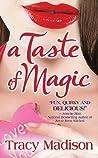 A Taste of Magic (Magic, # 1)