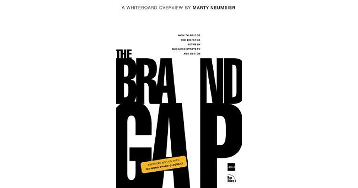 The Brand Gap By Marty Neumeier