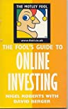 Fool's Guide To Online Investing