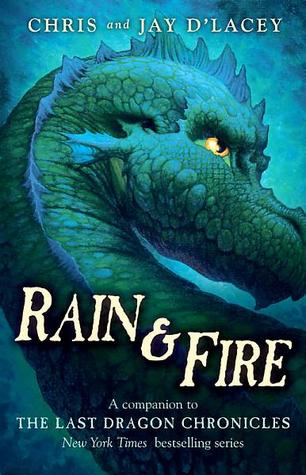Rain & Fire: A Guide to the Last Dragon Chronicles