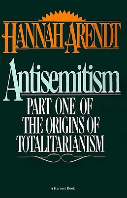 Antisemitism by Hannah Arendt