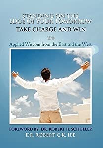 Standing on the Edge of Your Tomorrow Take Charge and Win!