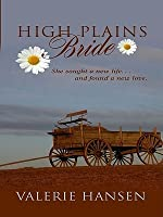High Plains Bride After The Storm The Founding Years 1