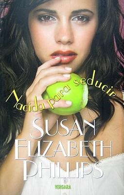Nacida para seducir susan elizabeth phillips pdf