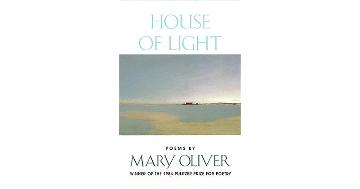 buy popular 70f79 ea573 House of Light by Mary Oliver
