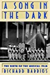 A Song in the Dark: The Birth of the Musical Film