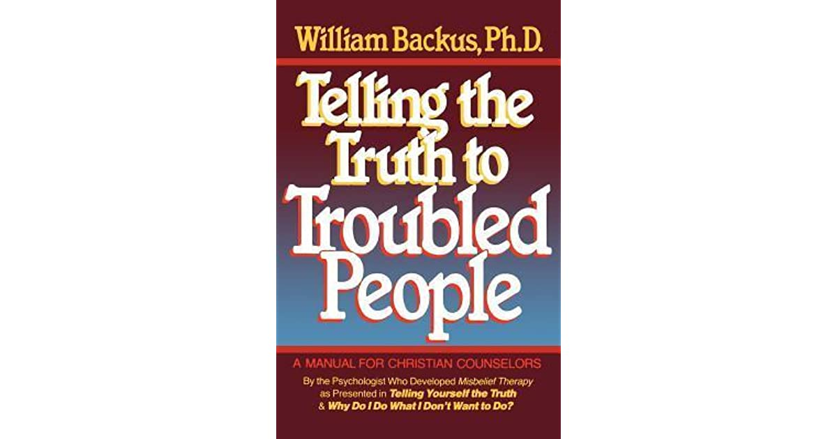 Telling the truth to troubled people by william backus solutioingenieria Images