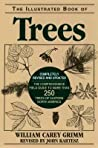 The Illustrated Book of Trees: The Comprehensive Field Guide to More Than 250 Trees of Eastern North America