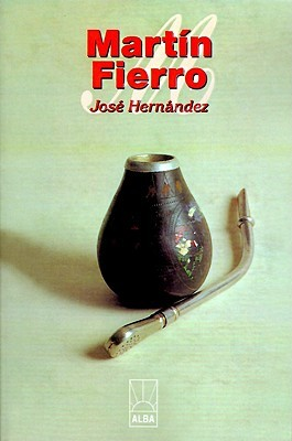 Martín Fierro by José Hernández