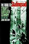 The Road to Stalingrad by John Erickson