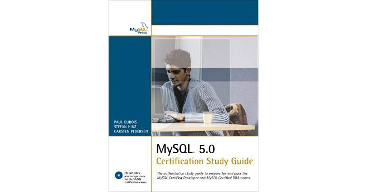 Mysql 50 Certification Study Guide The Authoritative Study Guide