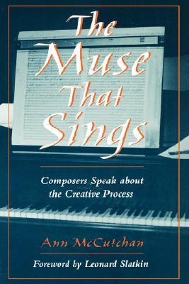 The Muse that Sings Composers Speak