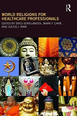 World Religions for Healthcare Professionals, 2nd Edition