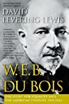 W.E.B. Du Bois: The Fight for Equality and the American Century, 1919-1963