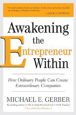 Awakening-the-Entrepreneur-Within-How-Ordinary-People-Can-Create-Extraordinary-Companies