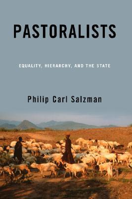 Pastoralists by Philip Carl Salzman