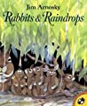 Rabbits and Raindrops by Jim Arnosky