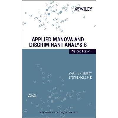 Applied Manova And Discriminant Analysis By Carl J Huberty