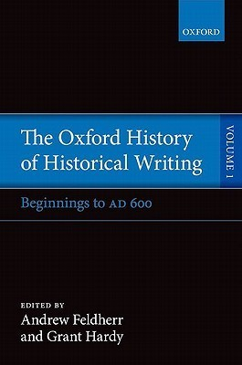 The Oxford History of Historical Writing. Vol