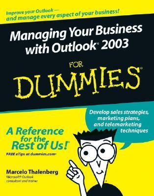 Managing Your Business with Outlook 2003 for Dummies (ISBN - 0764598155)