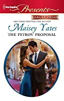 The Petrov Proposal  (Forrester Siblings, #2)