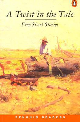 A Twist in the Tale: Five Short Stories by Penny Cameron
