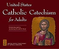 US Catholic Catechism for Adults