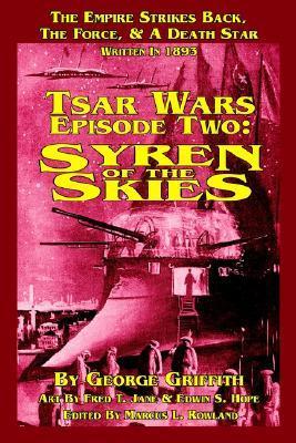 Tsar Wars, Epsiode Two: Syren of the Skies
