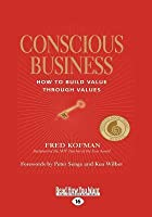 conscious business how to build value through values pdf
