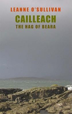 Cailleach: The Hag of Beara