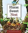 Home Sweet Nest (Animal Homes)