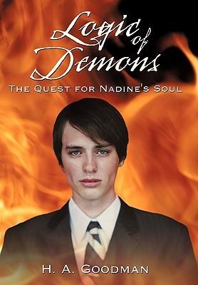 Logic of Demons by H.A. Goodman