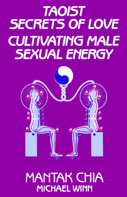 Mantak-Chia-Taoist-Secrets-of-Love-Cultivating-Male-Sexual-Energy