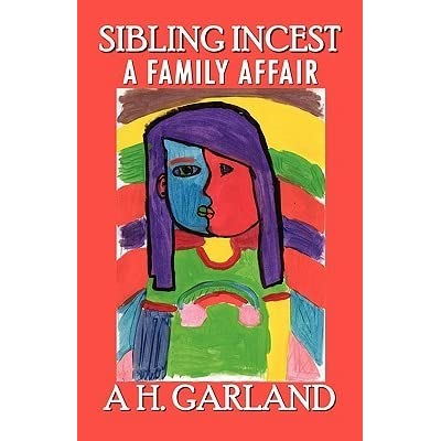 sibling incest Sibling incest: a consequence of individual and family dysfunction bulletin of the menninger clinic, 54 sibling incest the family journal: counseling and therapy for couples and families, 10.