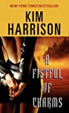 A Fistful of Charms (The Hollows, #4) by Kim Harrison audiobook