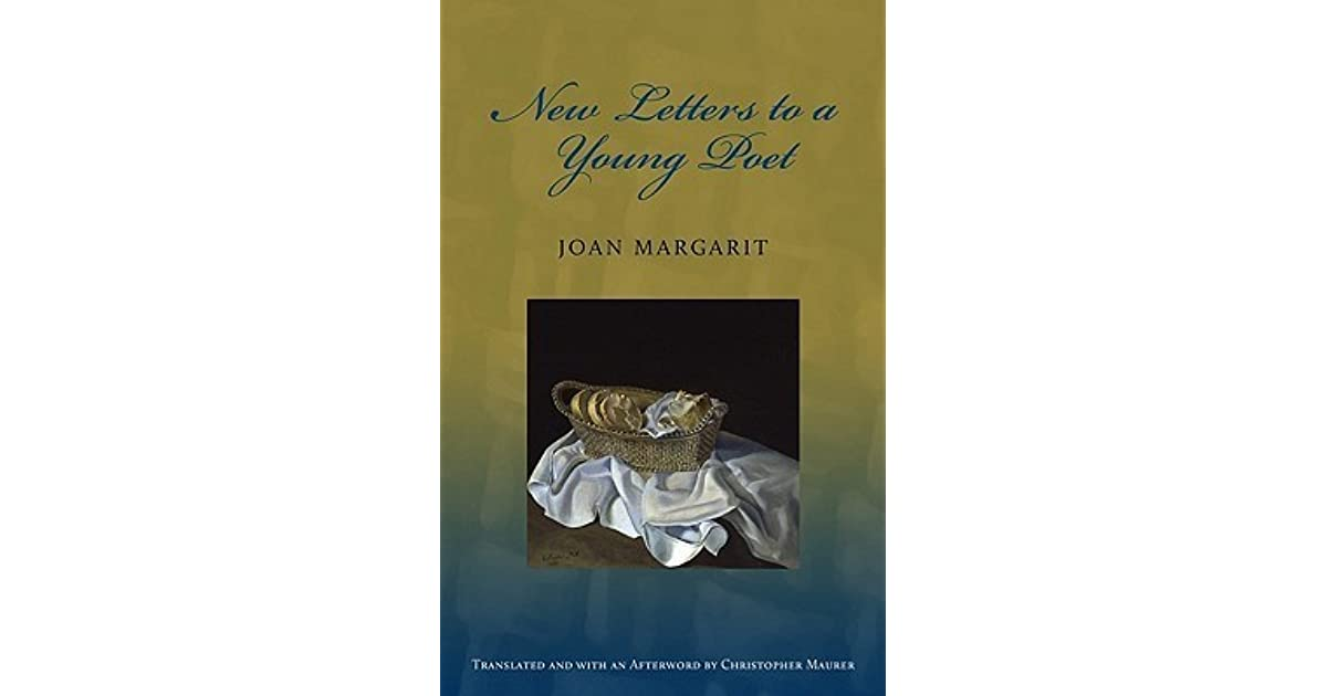 letters to a young poet new letters to a poet by joan margarit 23397